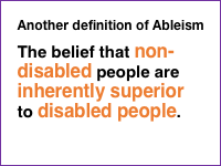 Slide 9 - Another definition of ableism