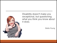 Slide 6 - Stella Young Quote