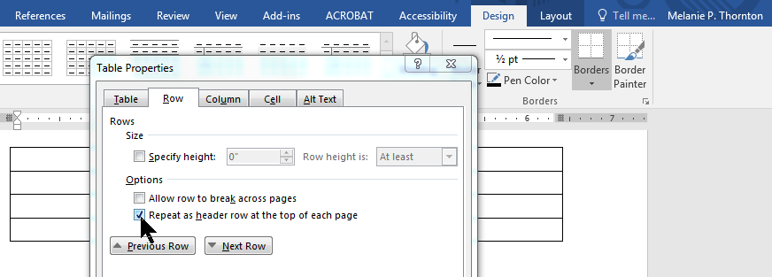 Select the box labeled repeat as header row at the top of each page