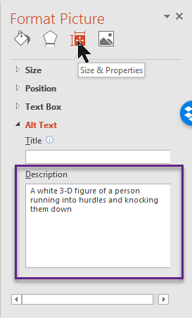 Choose Size and Properties and enter a description in the box labeled description