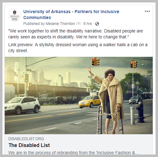 "A link to an article called The Disabled List is shared to UA Partners for Inclusive Communities page. The image is described as ""Link Preview: A stylishly dressed woman using a walker hails a cab on a city street."
