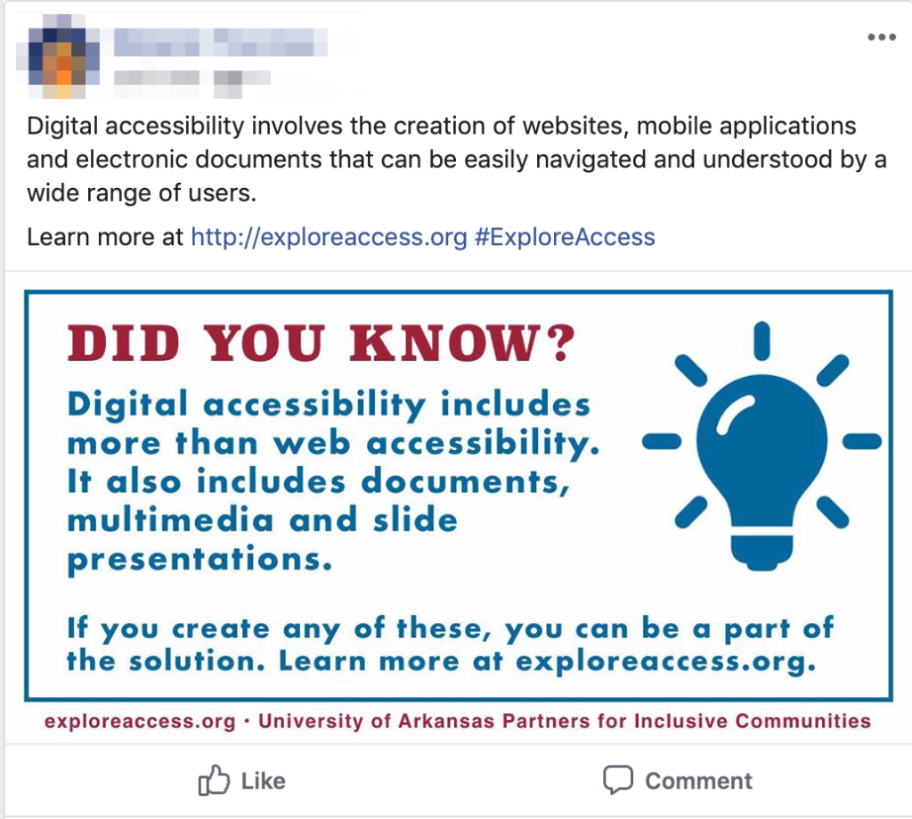 Facebook post of above meme with text in the post that reads Digital accessibility involves the creation of websites, mobile applications and electronic documents that can be easily navigated and understood by a wide range of users. Learn more at exploreaccess.org hashtag Explore Access